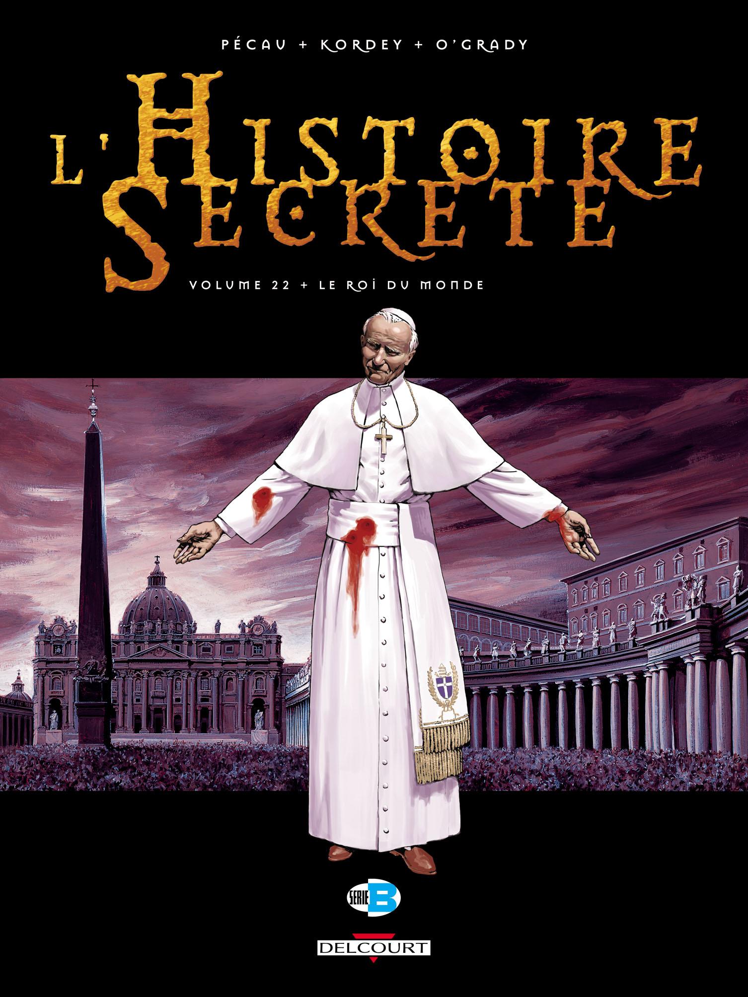 L'histoire secrète 22 - Le roi du monde