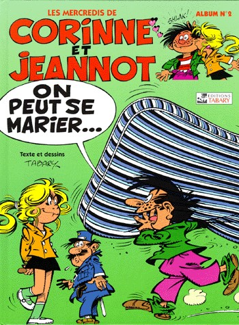 Corinne et Jeannot 1 - 2 - On peut se marier