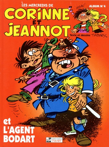 Corinne et Jeannot 2 - 4 - Corinne et Jeannot et l'agent Bodard