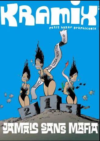Kramix 2 - Jamais sans mafia
