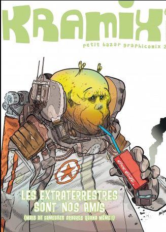 Kramix 6 - Les extraterrestres sont nos amis (mais de fameuses ordures quand même)