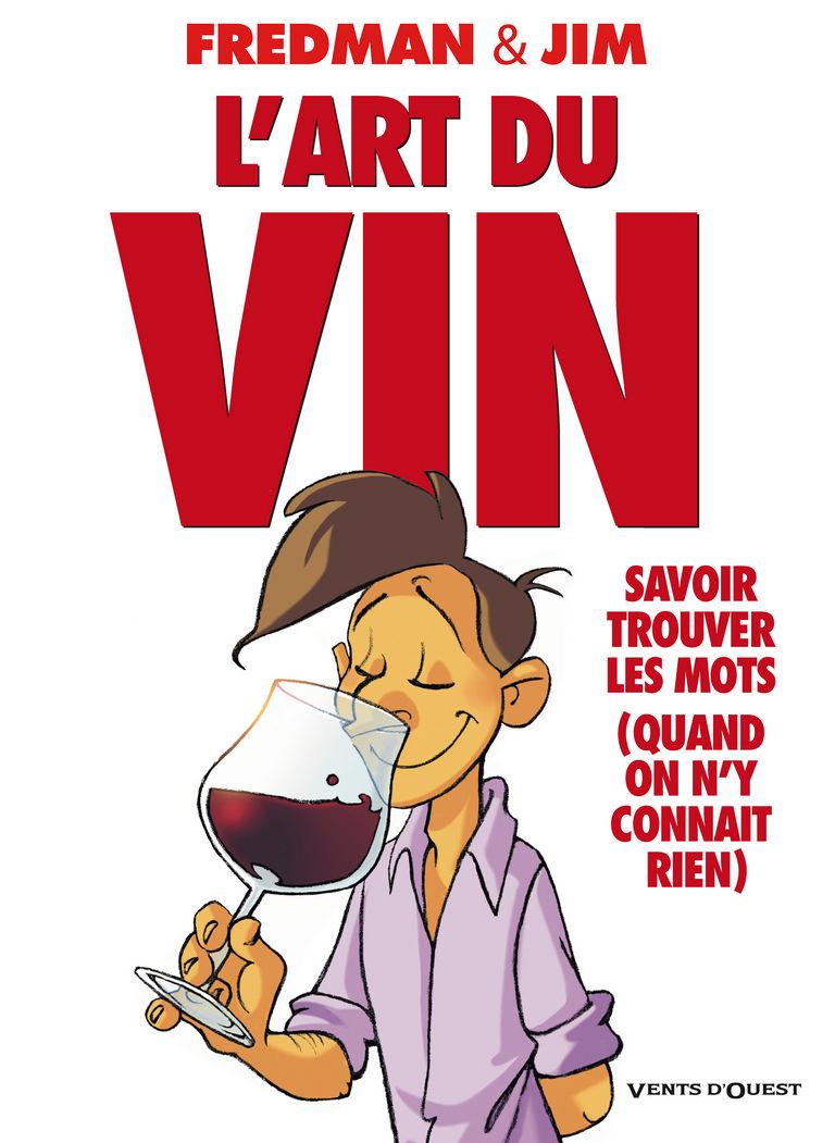 L'art du vin 1 - L'art du vin