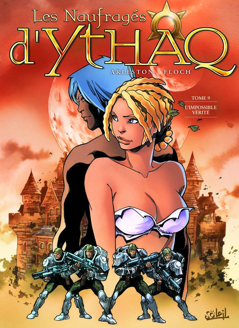 Les naufragés d'Ythaq  9 - L'impossible vérité