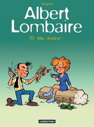 Albert Lombaire 3 - Vite, docteur !