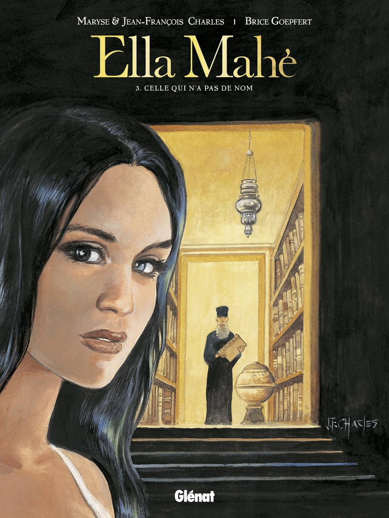 Ella Mahé 3 - Celle qui n'a pas de nom