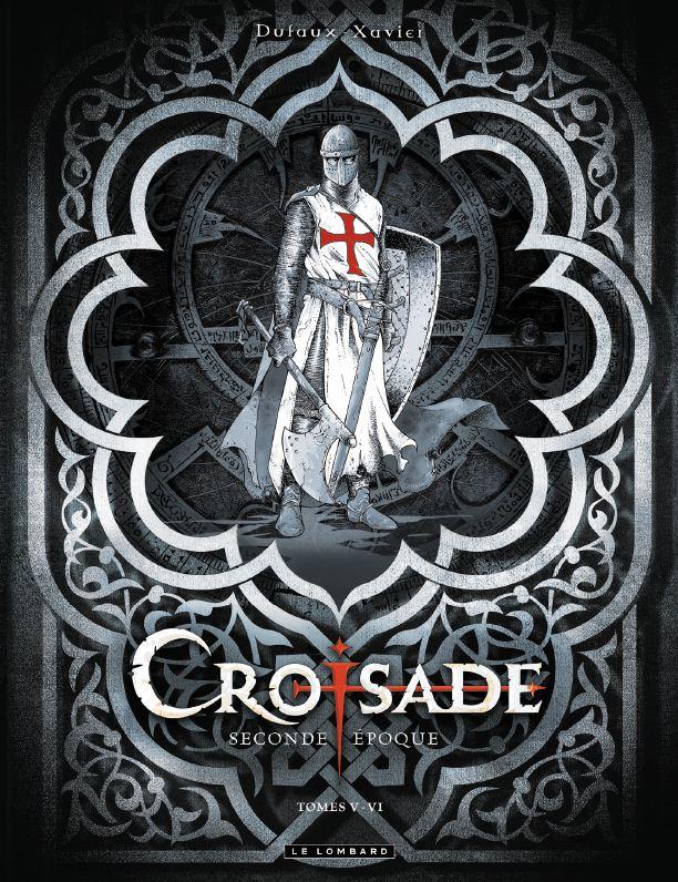 Croisade 1 - Coffret en 2 volumes : T5 à T6
