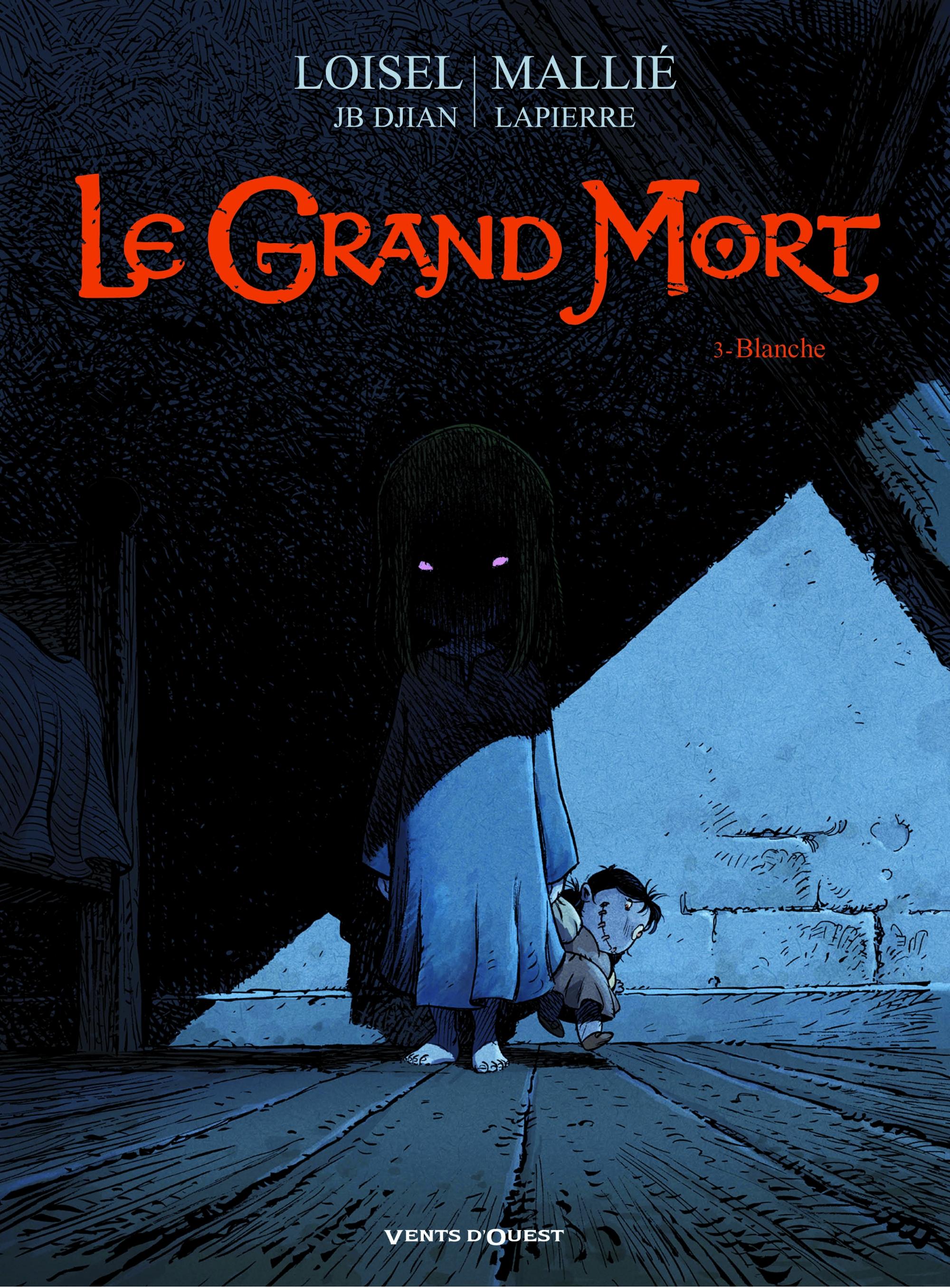 Le grand mort 3 - Blanche
