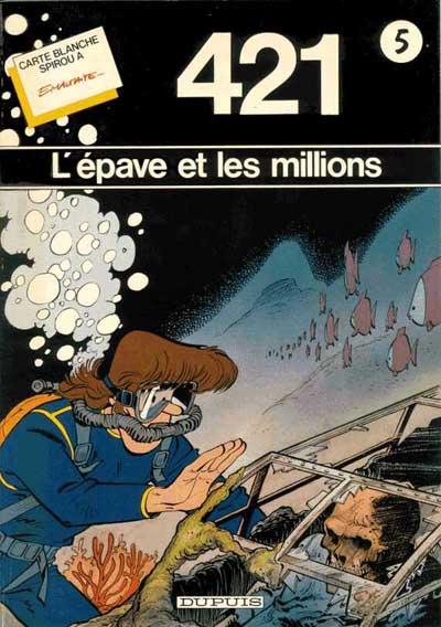 421 0 - L'épave et les millions