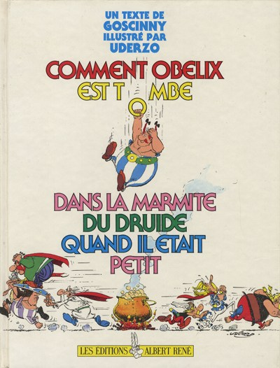 Comment Obélix est tombé dans la marmite du druide quand il était petit 1 - Comment Obélix est tombé dans la marmite du druide quand il était petit