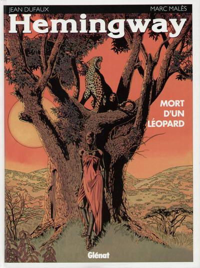 Hemingway 1 - Mort d'un léopard