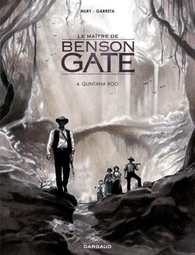 Le maître de Benson Gate 4 - Quintana Roo