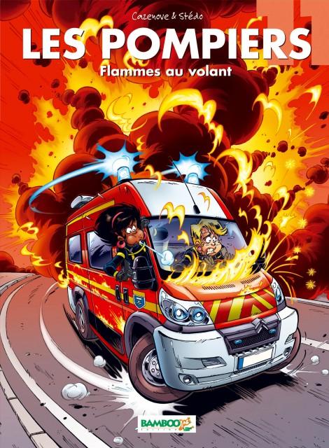 Les pompiers 11 - Flammes au volant
