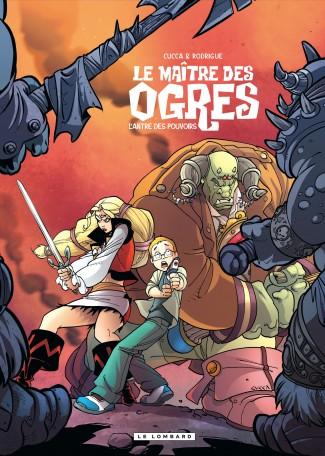 Le maître des ogres 3 - L'antre des pouvoirs