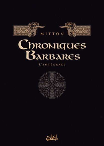 Chroniques barbares 1 - Intégrale (T1 à T6)