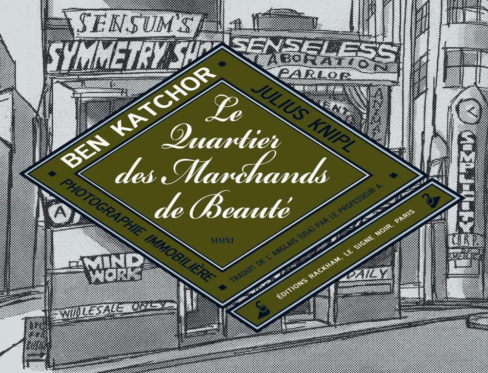 Le Quartier des marchands de beauté 1 - Le quartier des marchands de beauté