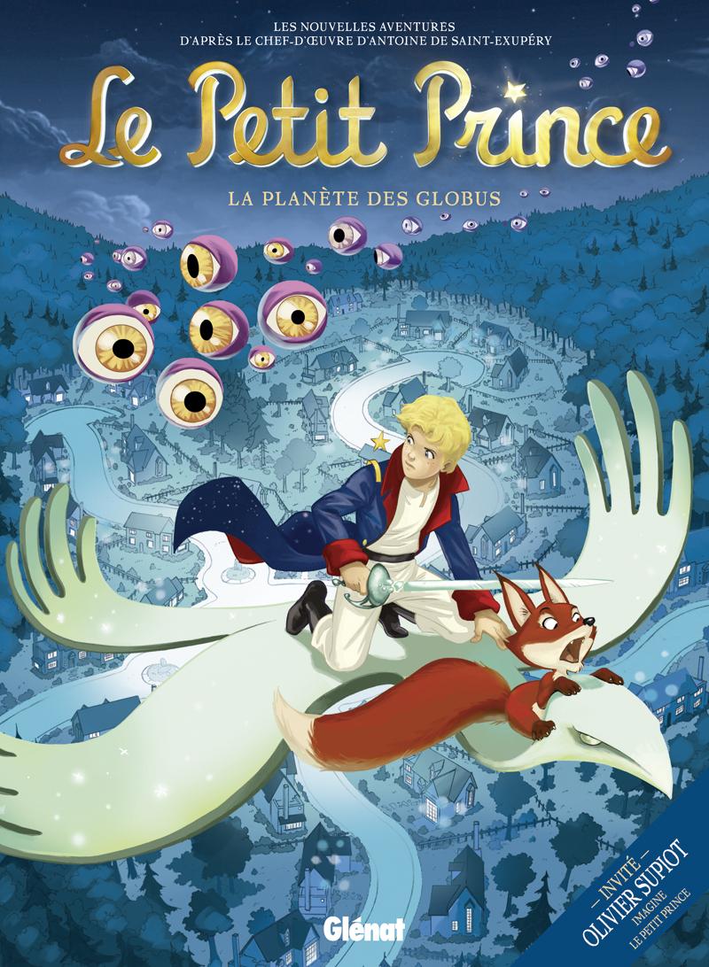 Le petit prince (Dorison) 6 - La planète des Globus