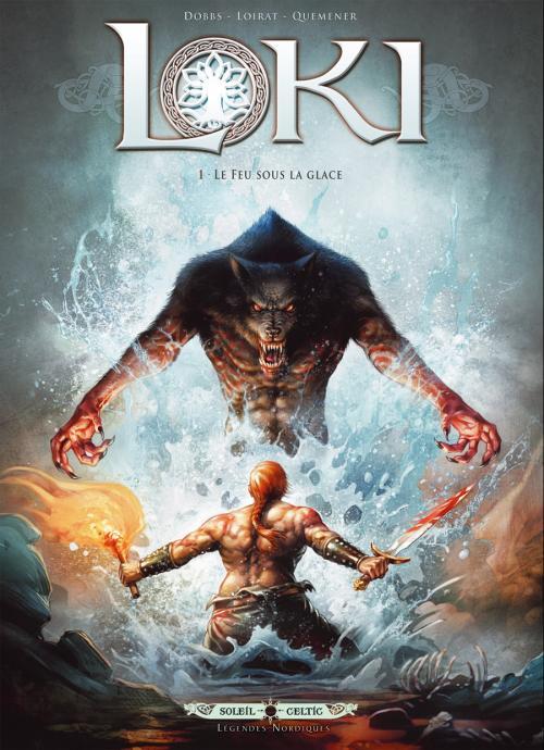 Loki (Dobbs) 1 - Le feu sous la glace