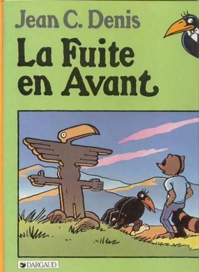 Les aventures d'André le corbeau 3 - La fuite en avant
