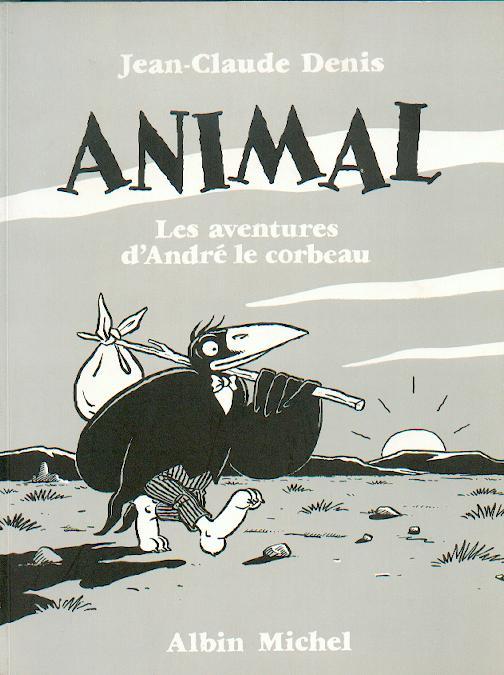 Les aventures d'André le corbeau 1 - Animal - Les aventures d'André le corbeau