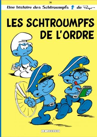 Les Schtroumpfs 30 - Les Schtroumpfs de l'ordre
