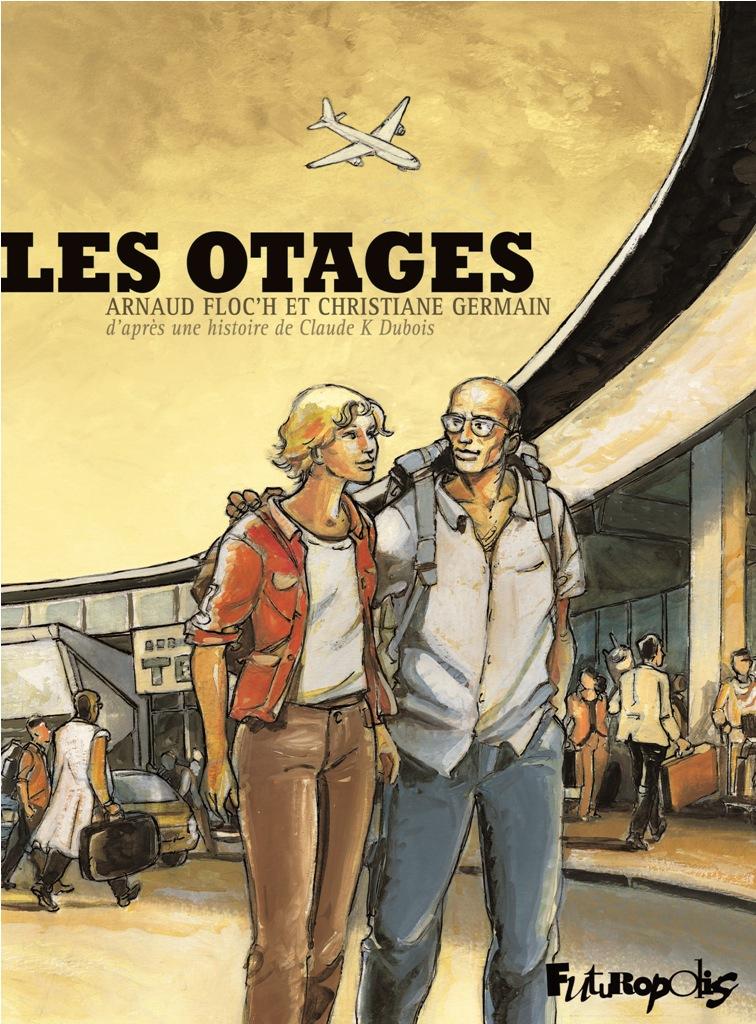 Les otages 1 - Les otages
