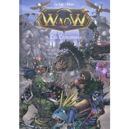 WaoW 1 - Les crèvemines