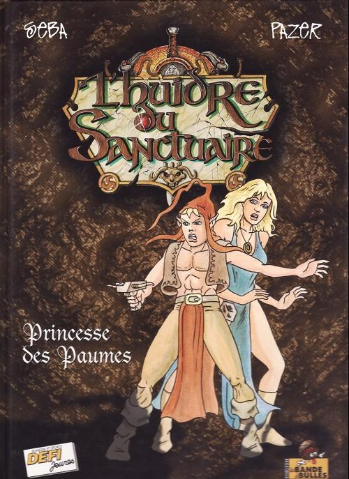 L'huidre du Sanctuaire 1 - Princesse des Paumes