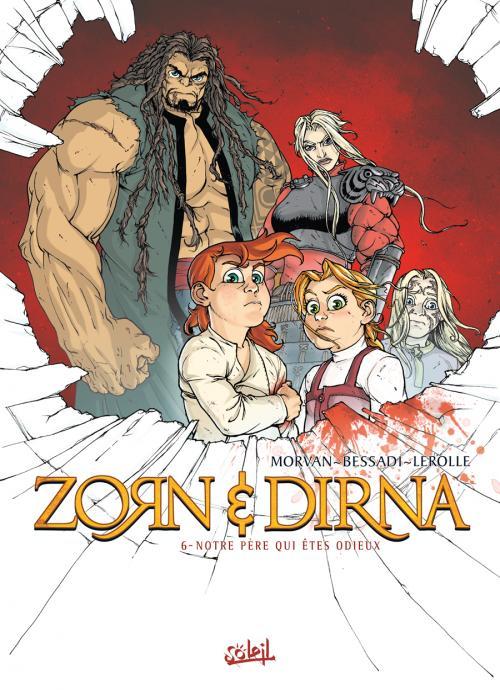 Zorn & Dirna 6 - Notre père qui êtes odieux