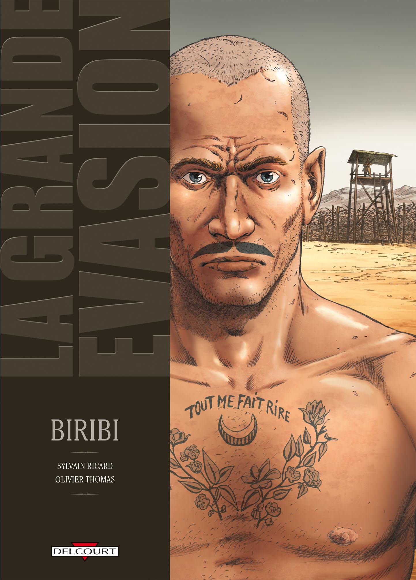La grande évasion 1 - Biribi