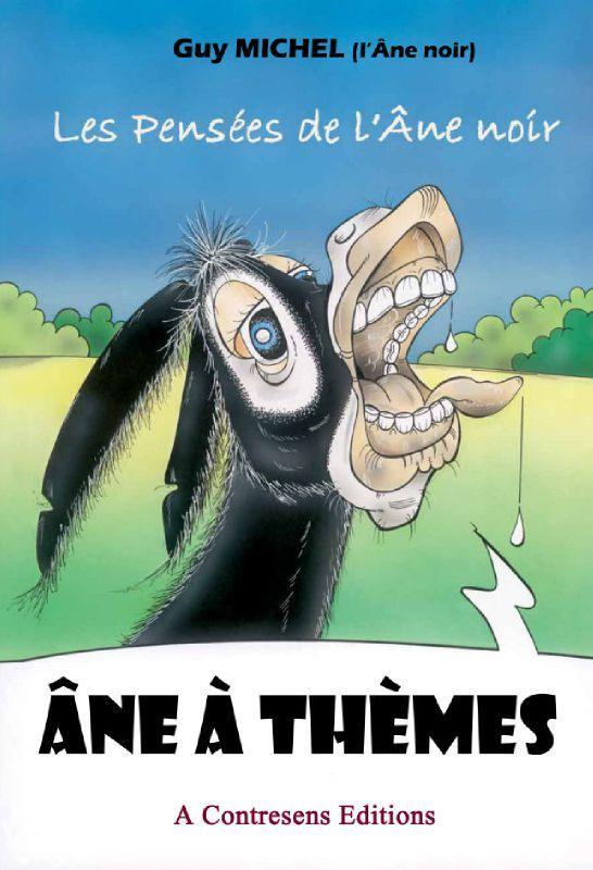 Les pensées de l'âne noir 3 - Âne à thèmes