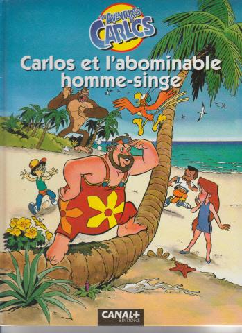 Les aventures de Carlos 1 - Carlos et l'abominable homme-singe