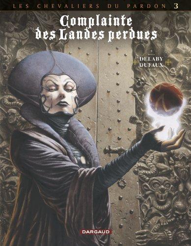Complainte des landes perdues 7 - Cycle II - Les chevaliers du pardon - La fée Sanctus