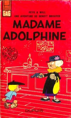 Benoît Brisefer 2 - Madame Adolphine