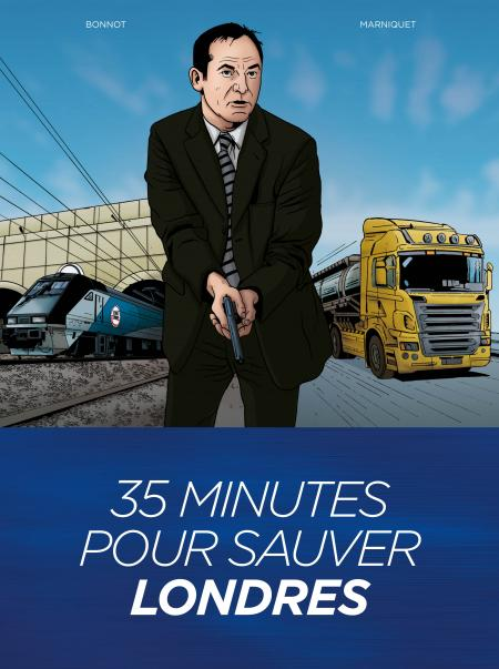 35 Minutes pour sauver Londres 1 - 35 Minutes pour sauver Londres