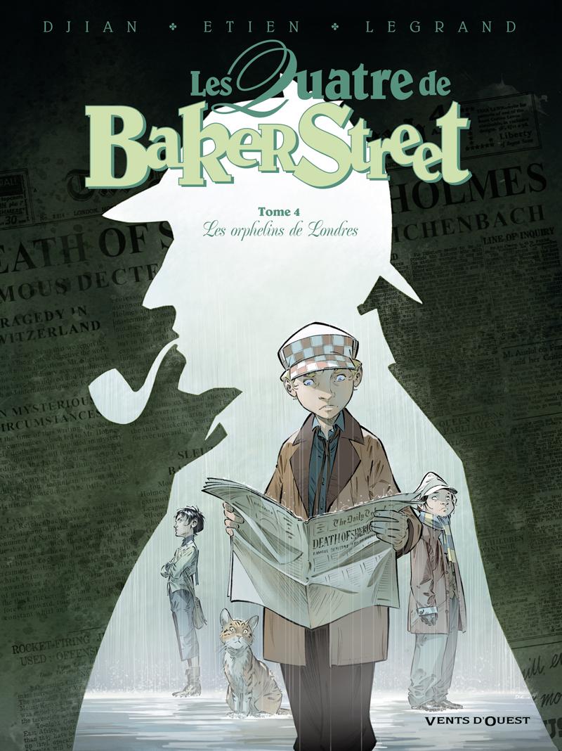 Les quatre de Baker Street 4 - Les orphelins de Londres