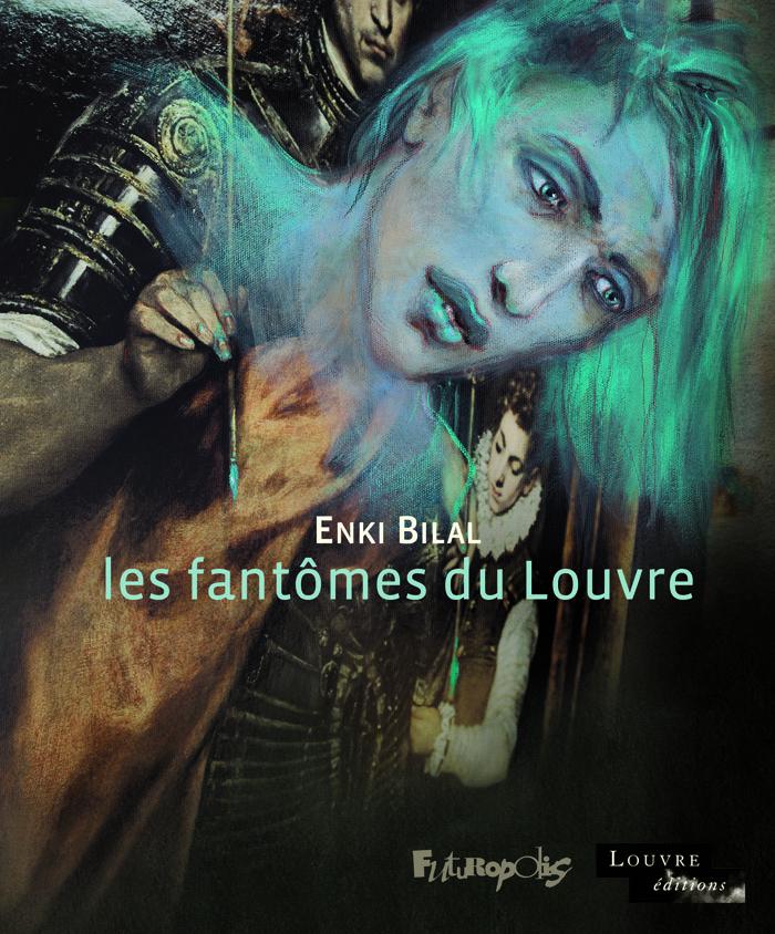 Les fantômes du Louvre 1 - Les fantômes du Louvre