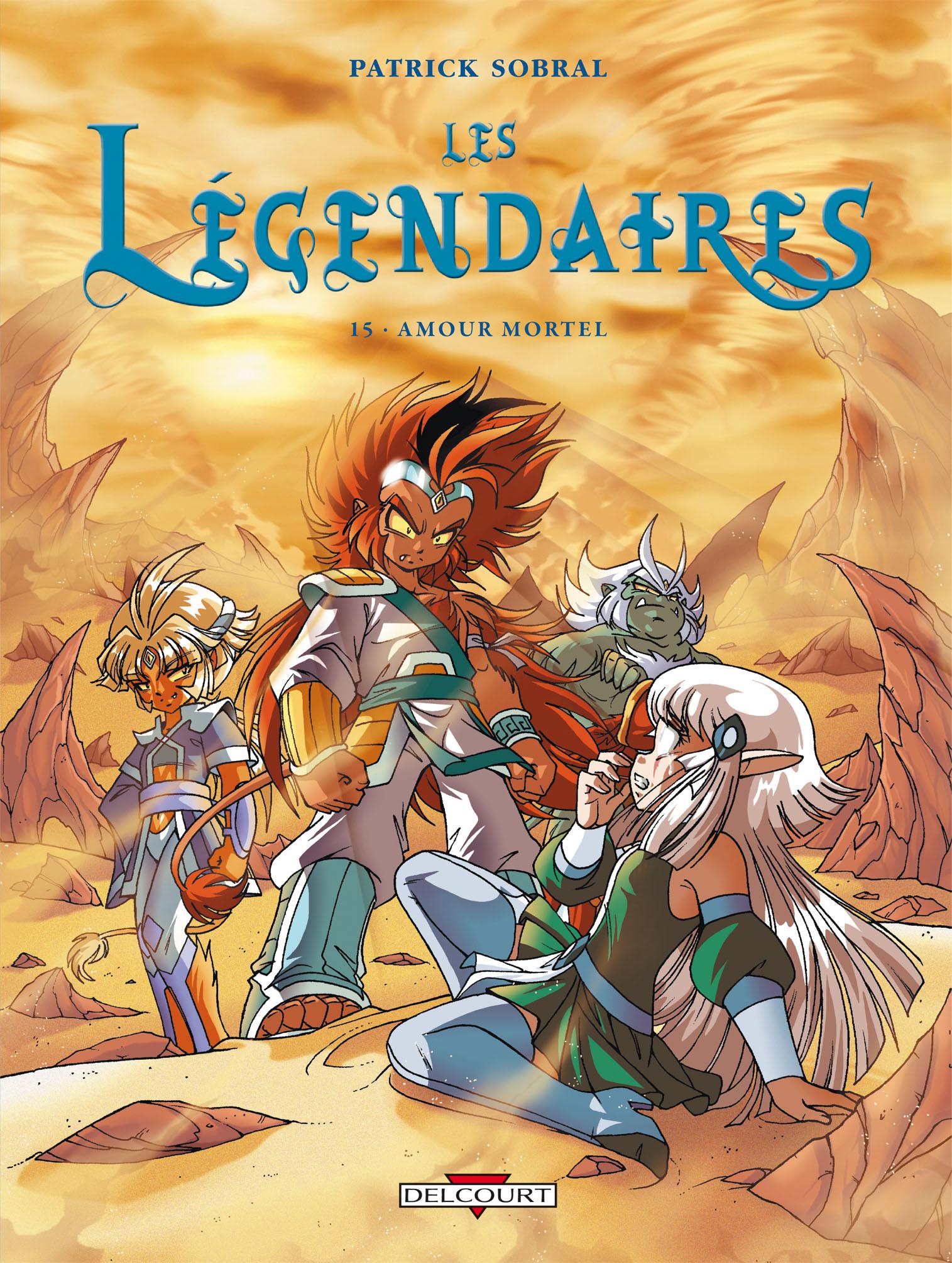 Les Légendaires 15 - Amour mortel