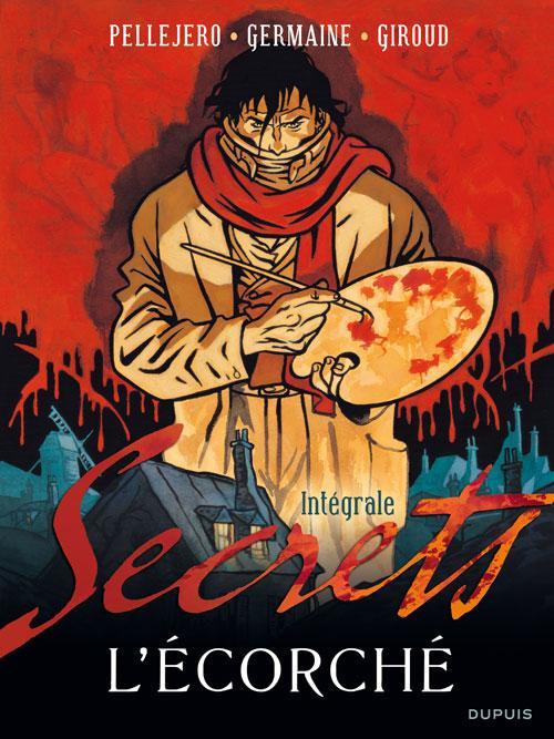 Secrets, L'Ecorché 1 - Intégrale (T1 à T2)