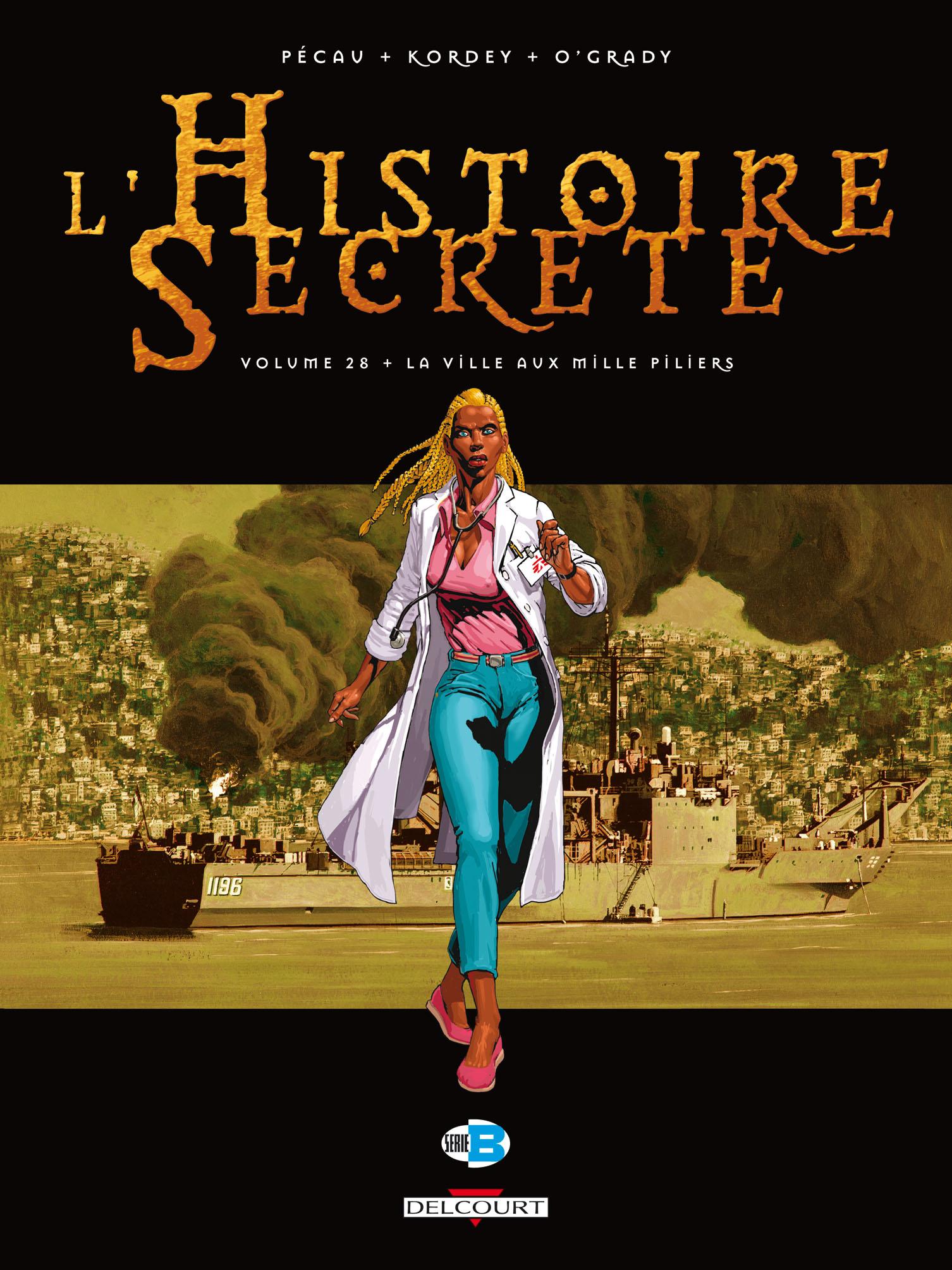 L'histoire secrète 28 - La ville aux mille piliers