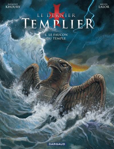 Le dernier templier 4 - Le faucon du temple