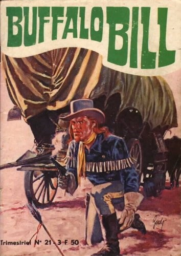 Buffalo Bill 21 - Le calumet de guerre/Le trésor de White River