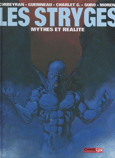 Le chant des Stryges 5 - Les Stryges - Mythes et réalité
