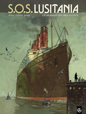 S.O.S. Lusitania 1 - La croisière des orgueilleux