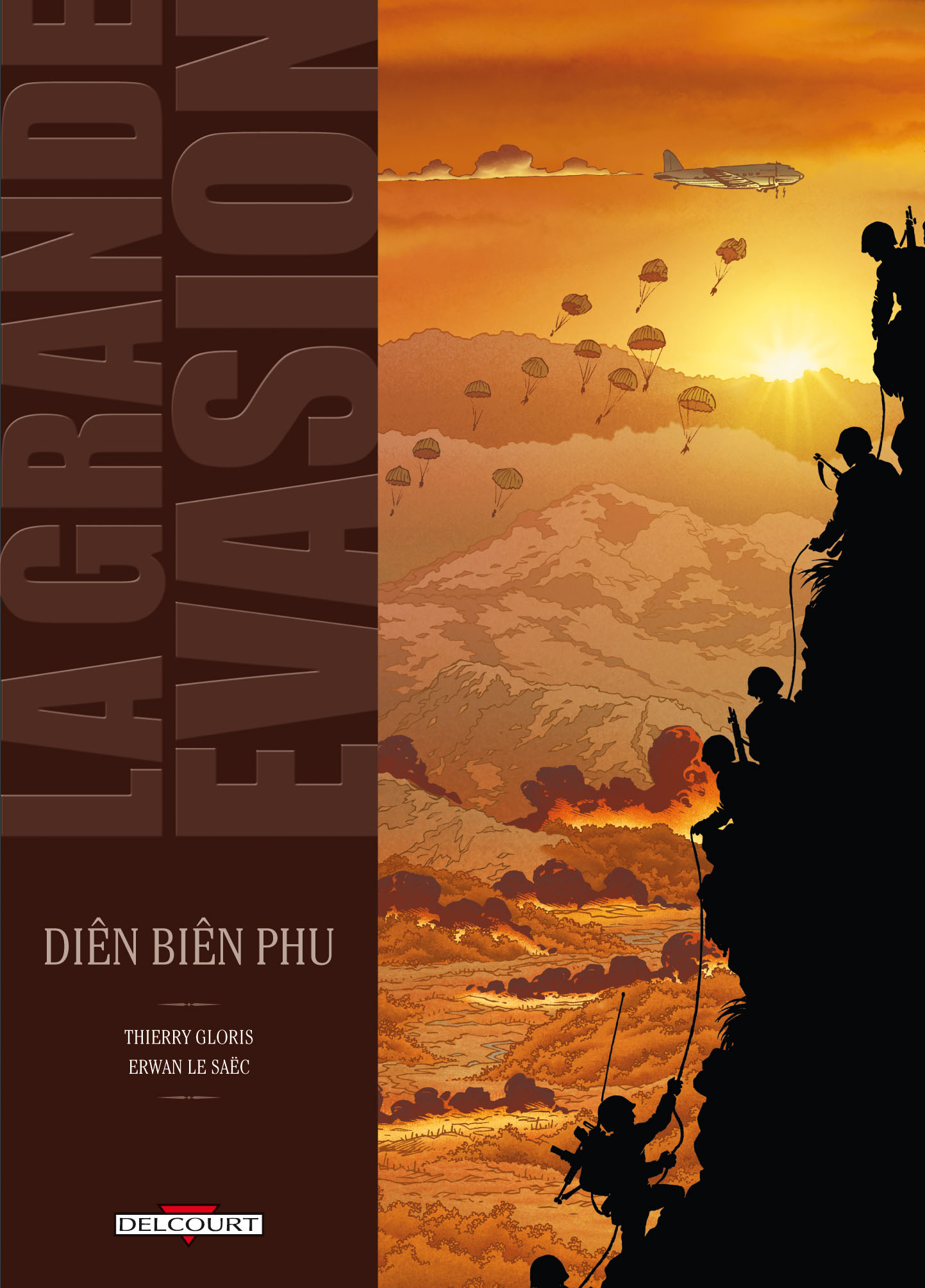 La grande évasion 5 - Dien Bien Phu