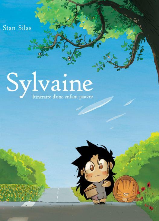Sylvaine, itinéraire d'une enfant pauvre 1 - Sylvaine, itinéraire d'une enfant pauvre
