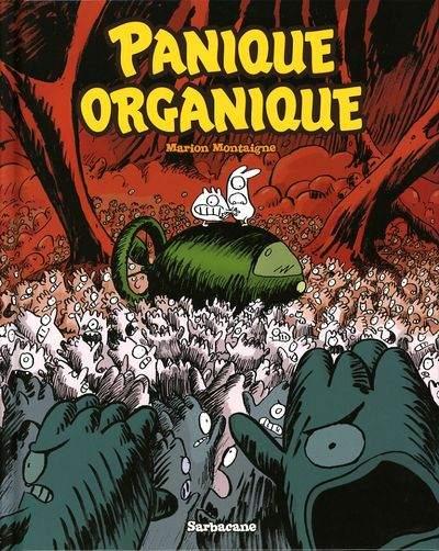 Panique organique 1 - Panique organique