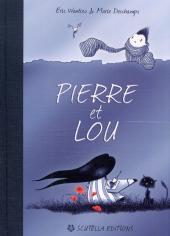 Pierre et Lou 1 - Pierre et Lou