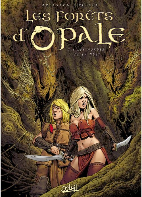 Les forêts d'Opale 8 - Les hordes de la nuit