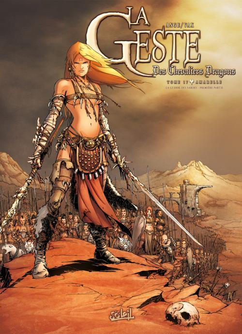 La geste des chevaliers dragons 17 - Amarelle - La Guerre des Sardes - Partie 1