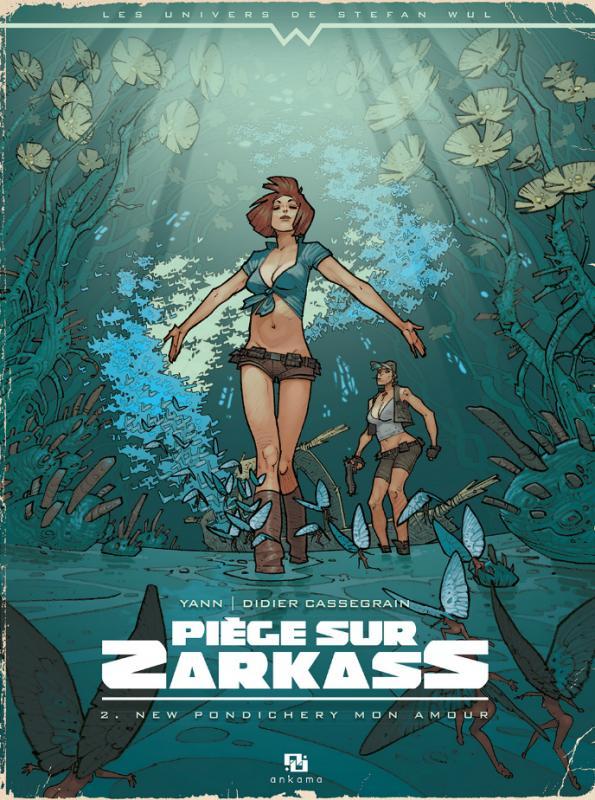 Piège sur Zarkass 2 - New Pondichery mon amour